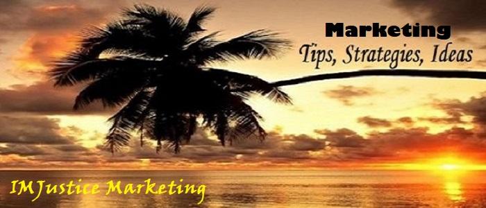 IMJustice Marketing ideas strategies and tips